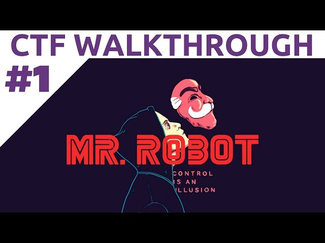 Mr. Robot CTF Walkthrough - Part 1