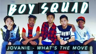 Jovanie - What's The Move | Boy Squad  #MyBestMove