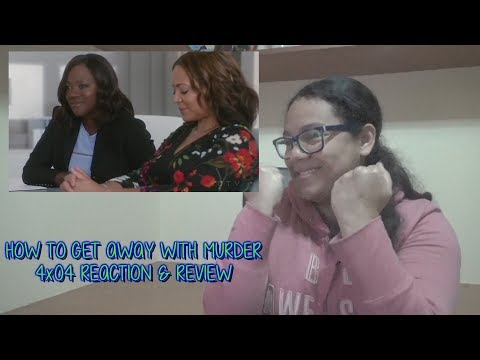 "How To Get Away With Murder 4x04 REACTION & REVIEW ""Was She Ever Good at Her Job?"" S04E04 