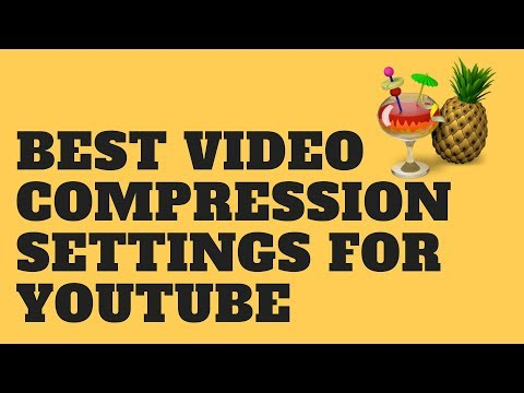 Best Video Compression Settings For Youtube