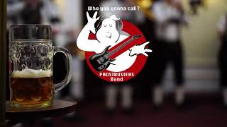 Ein Prosit, Traditional Oompah Line Up - Prostbusters