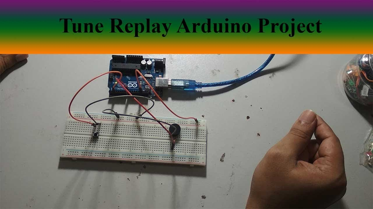 maxresdefault eb 15 tune replay easy arduino project for beginners arduino