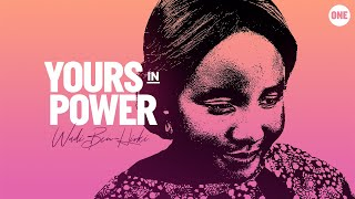 Being young, black, and female is the source of her power | Yours In Power #3 - Wadi Ben-Hirki