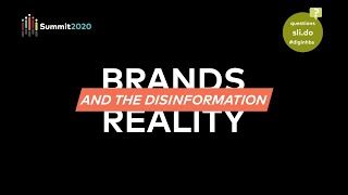 Hbs Digital Initiative Summit 2020: Brands & The Disinformation Reality