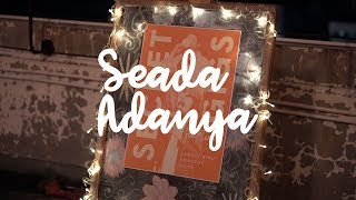 """SEADAADANYA EPS. #31   Di Balik Layar """"Fana Merah Jambu"""""""