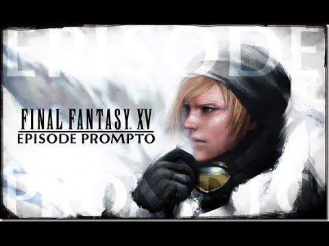 Final Fantasy XV: Episode Prompto - Immortalis Boss Fight (Noctis Scene + Episode Ignis Teaser)