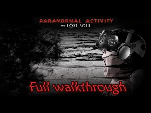 Paranormal Activity: The Lost Soul   FLASH WALKTHROUGH - all items