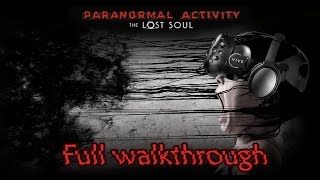 Paranormal Activity: The Lost Soul | FLASH WALKTHROUGH - all items