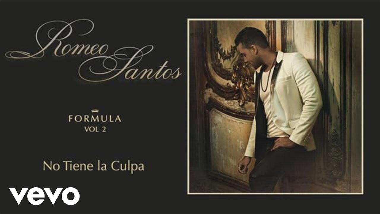Romeo Santos No Tiene La Culpa Audio Youtube