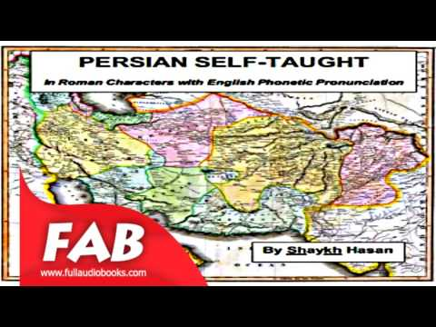 Persian Self Taught in Roman Characters with English Phonetic Pronunciation