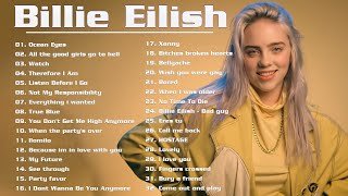 Billie Eilish 2020 - Billie Eilish Greatest Hits 2020 - Billie Eilish Full Playlist Best Songs 2020
