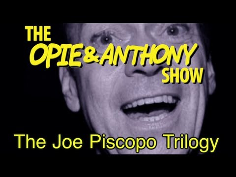 Opie & Anthony: The Joe Piscopo Trilogy (11/29/12-01/14/13)