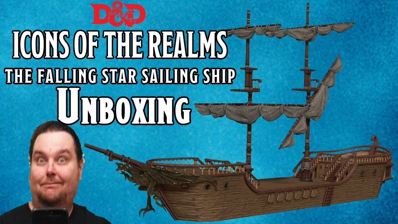 Dungeons & Dragons 5e -- Icons Of The Realms Unboxing of The Falling Star  Sailing Ship