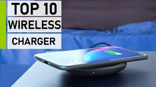 Top 10 Best Fast Wireless Chargers for Android & iOS
