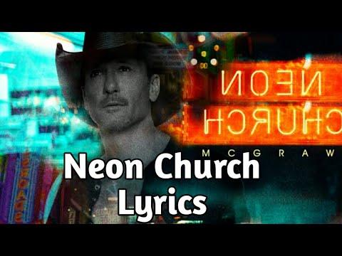 Tim McGraw - Neon Church (Lyrics)