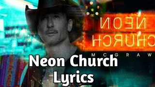 Tim McGraw - Neon Church (Lyrics) Video