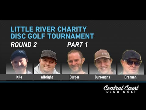 2017 LIttle River Charity Disc Golf Tournament - Round 2 Part 1