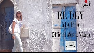 Repeat youtube video EL DEY Maria Clip Officiel