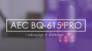 AEC BQ-615 Unboxing & Review - BÄSTA PORTABLE BLUETOOTH SPEAKERS!