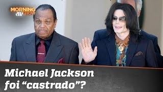 "Michael Jackson foi ""castrado"" pelo pai; entenda"