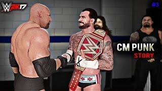 WWE 2K17 CM Punk Story YOUR NEW UNIVERSAL CHAMPION CM PUNK Ft Triple H Reigns PART 3 PS4 XB1