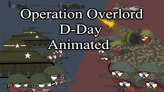 Operation Overlord - D-Day  - Animated |Countryballs|