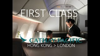 #32 Cathay Pacific First Class Luxury to London