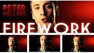Katy Perry - Firework - Peter Hollens - Cover
