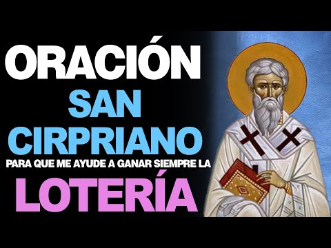 🙏 Oración Efectiva PARA GANAR LA LOTERÍA POR INTERCESIÓN de San Cipriano 🙇