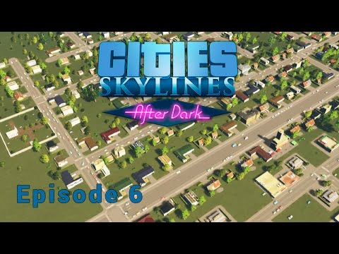 Cities: Skylines After Dark Episode 6 - Educated Worker Demand
