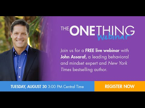 The ONE Thing for Developing a Millionaire Mindset w/ John Assaraf (08/30/16)
