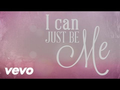 Laura Story - I Can Just Be Me (Official Lyric Video)