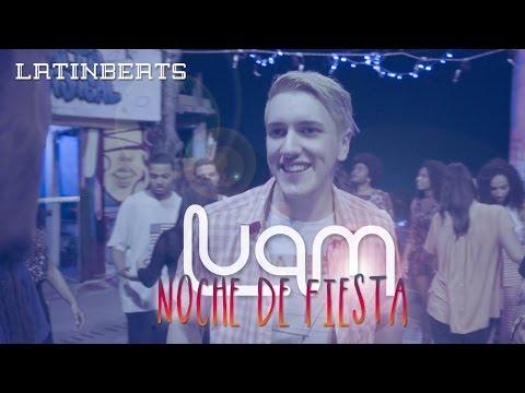 LUAM - Noche De Fiesta - ( Video Oficial )