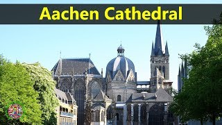 Best Tourist Attractions Places To Travel In Germany | Aachen Cathedral Destination Spot