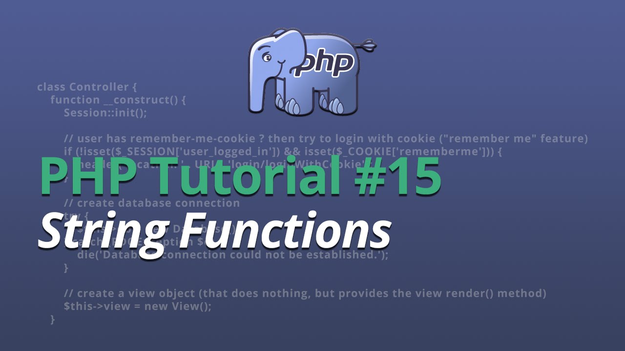 PHP Tutorial - #15 - String Functions