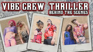 Behind the Scenes To Our Thriller Dance Video  Vibe Crew