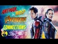 How  ANT-MAN AND THE WASP Connects to AVENGERS: INFINITY WAR & AVENGERS 4: ENDGAME