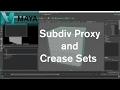 Autodesk Maya - Subdiv proxy with crease sets [Tutorial]