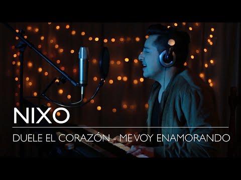 Duele El Corazón (Enrique Iglesias) vs Me Voy Enamorando (Chino y Nacho) – NiXo (Mashup Cover)