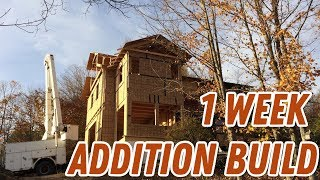 How I built my 2 story addition in 1 week