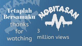 Download Nobitasan - Tetaplah Bersamaku (Lyric Version)