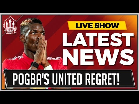 Paul Pogba\'s BIG Manchester United Regret! The United Stand News Now