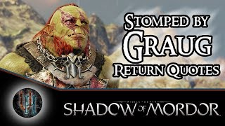 Middle-Earth: Shadow of Mordor - Stomped by Graug - Return Quotes