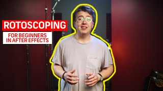 Rotoscoping For Beginners in After Effects   Motion Graphics Tutorials