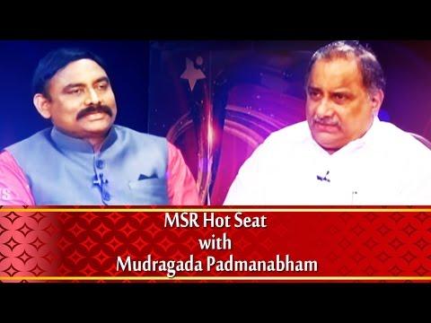 MSR Hot Seat with Mudragada Padmanabham on || No.1 News