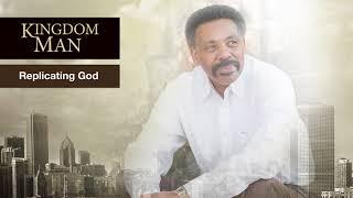 Replicating God  | Kingdom Man Moments