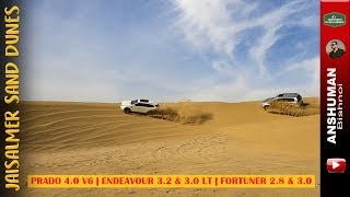 Drifting on Dunes: Prado 4.0 V6, Endeavour 3.2 & 3.0, Fortuner 2.8 & 3.0, Gypsy King, Pajero Sport