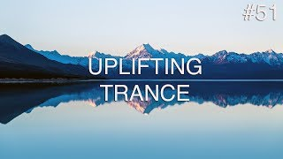 ♫ Best Uplifting & Melodic Trance Mix | July 2018 | Episode #51
