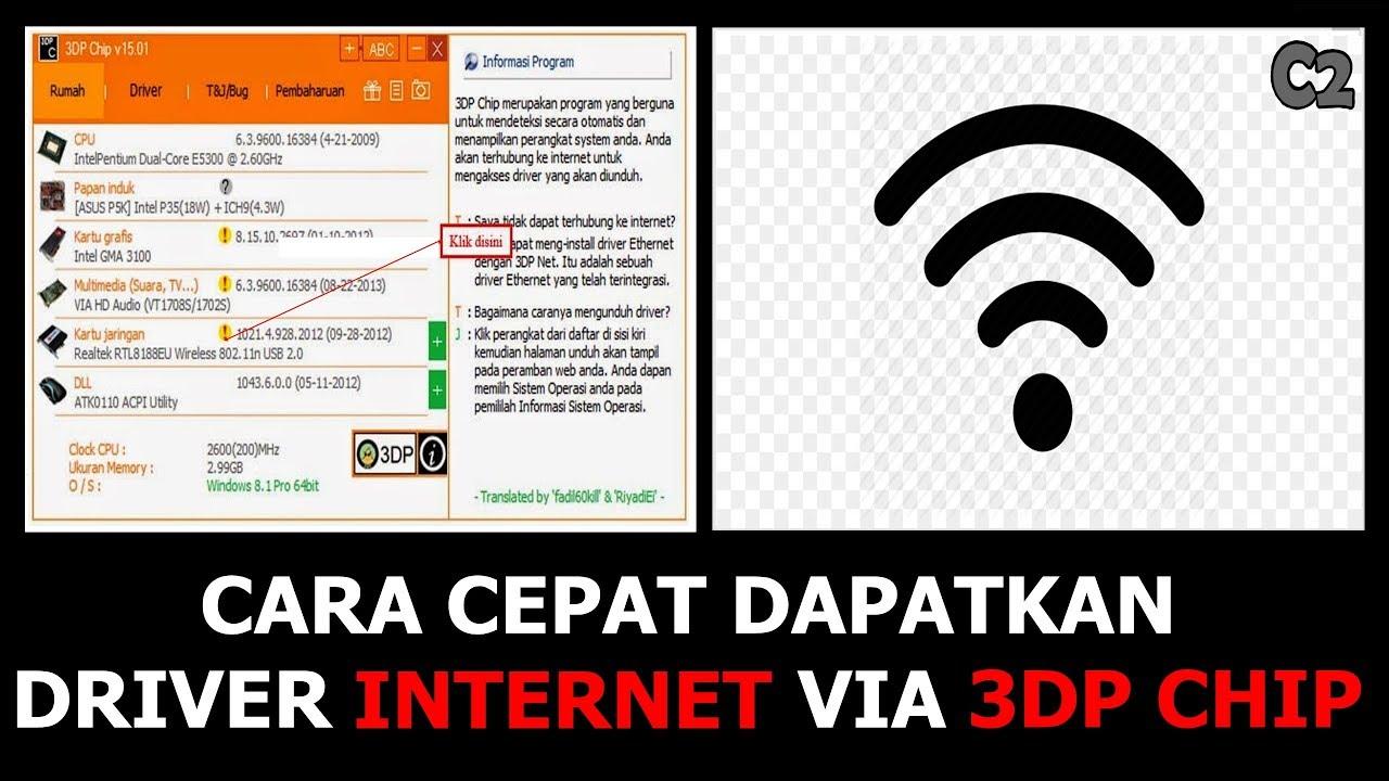 Cara Cepat Dapatkan Driver Internet & Wifi Via 3DP Chip