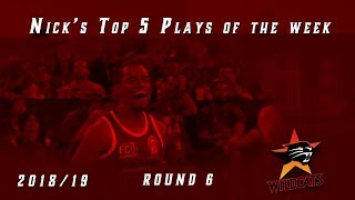 Top 5 plays of the week for round 6, 2018/19 Season